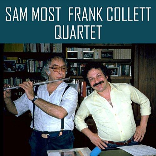 SAM MOST, FRANK COLLETT, BOB MAGNUSSON & FRANK SEVERINO. Sam Most Frank Collett Quartet