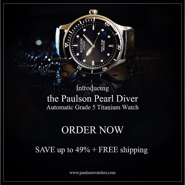 Order your Paulson Pearl Diver now!  Click the link below:  https://igg.me/at/paulsonwatches/x/18973760