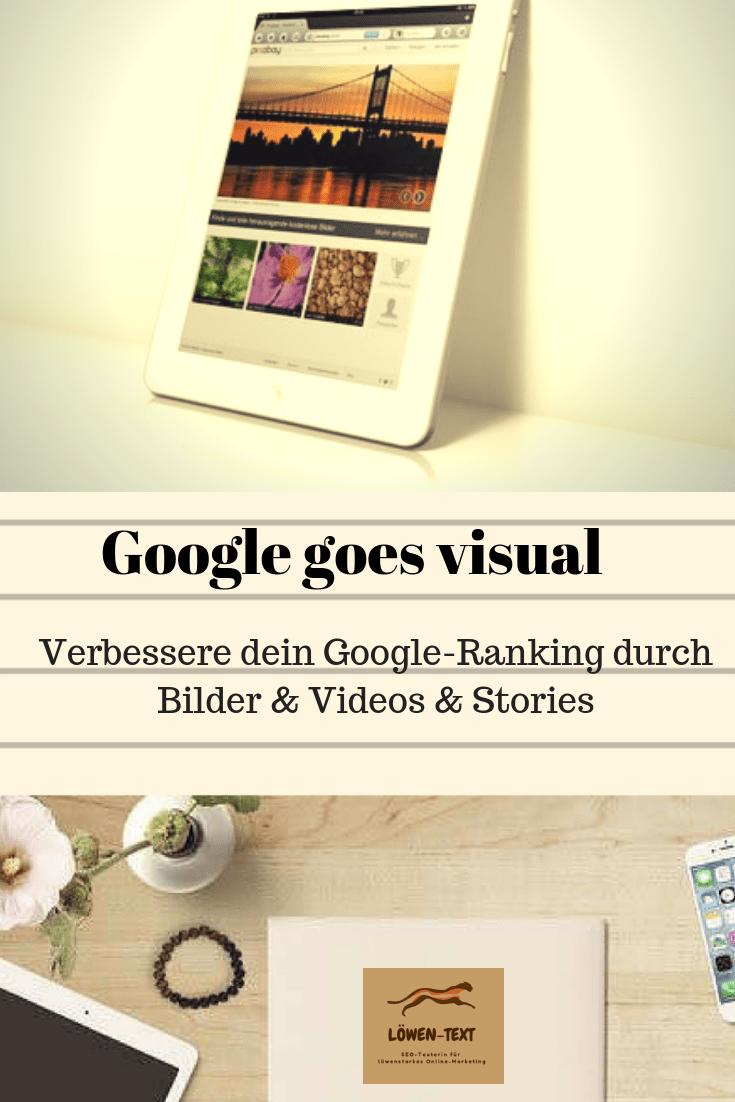 Google möchte visuelle Inhalte in den organischen Suchergebnissen stärker berücksichtigen