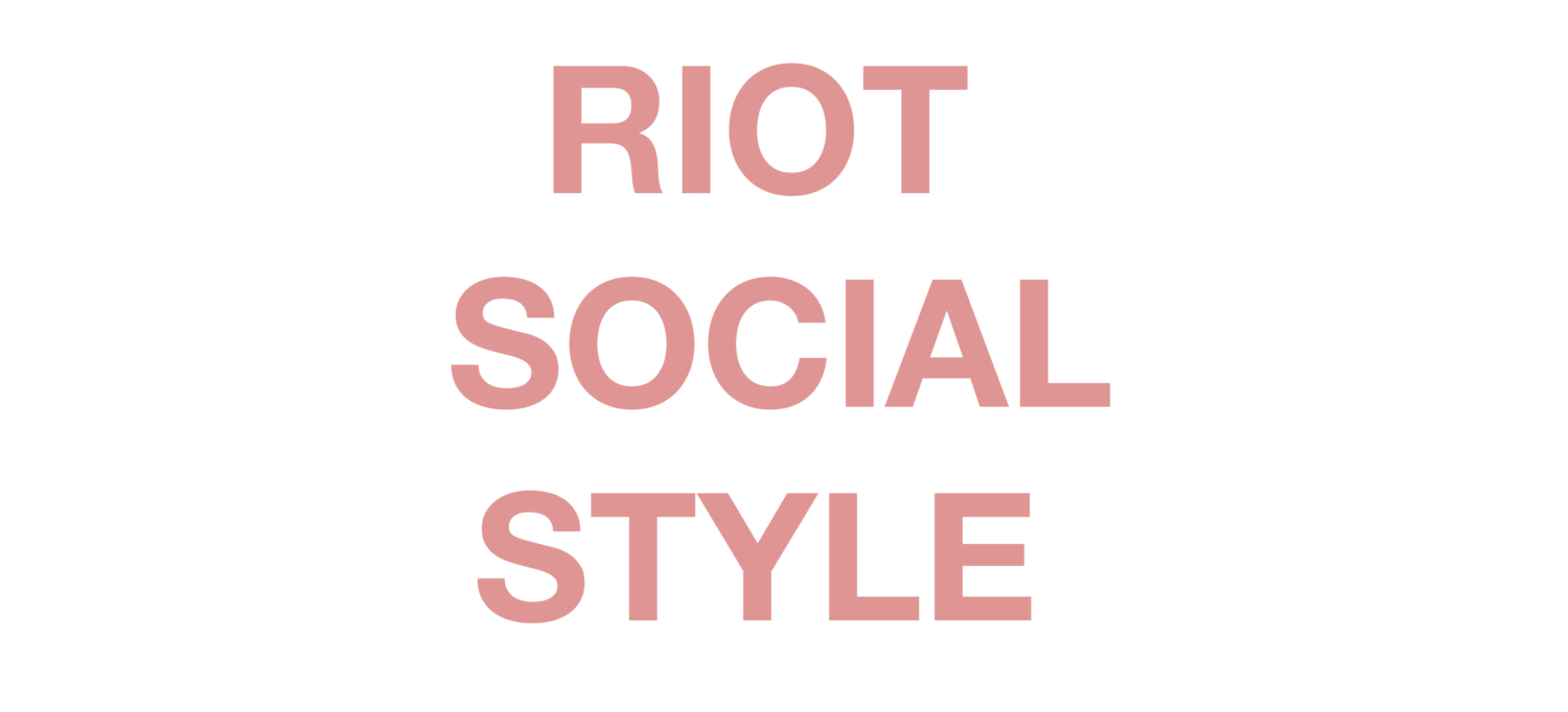 Riot Social Style