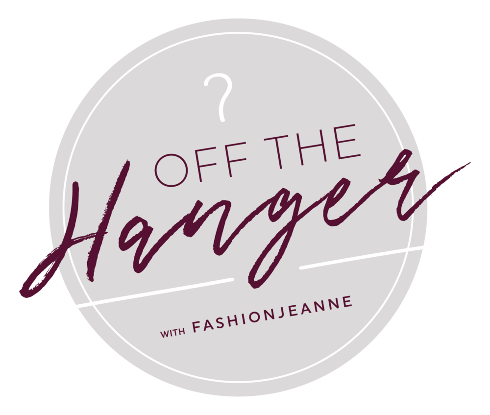Off the Hanger with FashionJeanne  |  YouTube Series with quick fashion tips to help you feel more confident  |  Personal Clothing Stylist