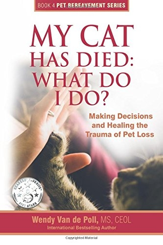 MY Cat Has Died What do I do Grief Pet Loss Book