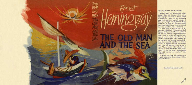 Ernest Hemingway,  The Old Man and the Sea , Jonathan Cape (1952)