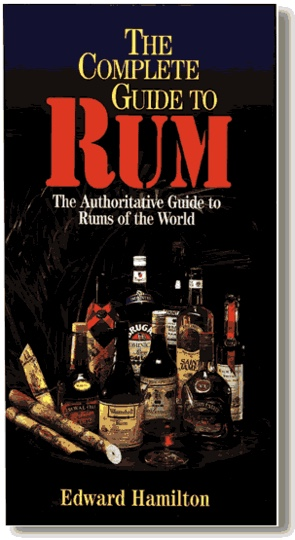 Edward Hamilton's Complete Guide to Rum