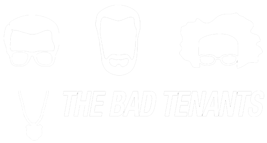 The Bad Tenants
