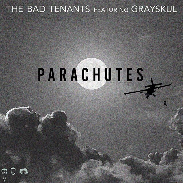 "The Bad Tenants x Grayskul ""Parachutes"" Drops Tuesday."