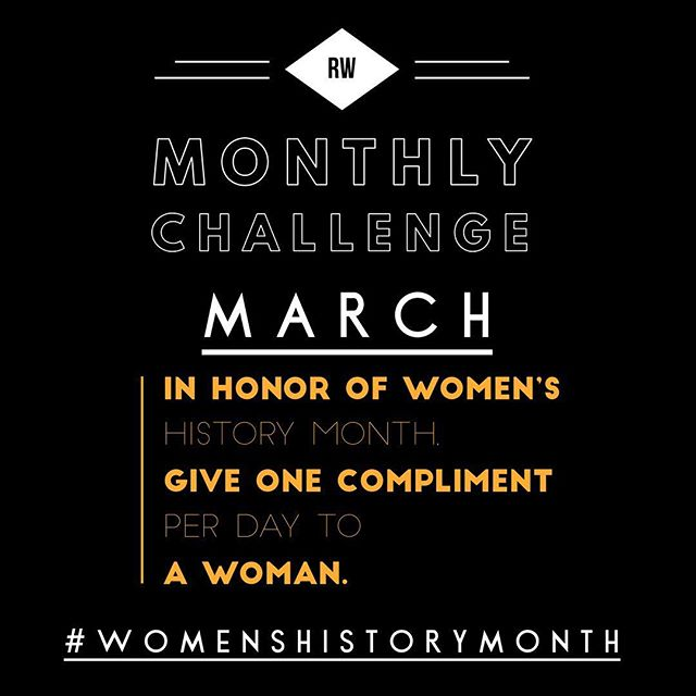 MARCH CHALLENGE! Do you accept? Support and uplift your sisters even more this month!  #March #MarchChallenge #womenshistorymonth #women #empoweringwomen #positivity #sisterhood #friendship #support #blog