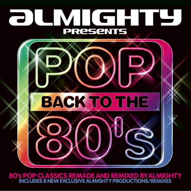 Various – Almighty Presents: Pop Back To The 80's