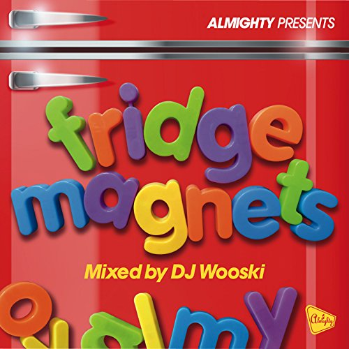 Various – Almighty Presents: Fridge Magnets (Mixed By DJ Wooski)a