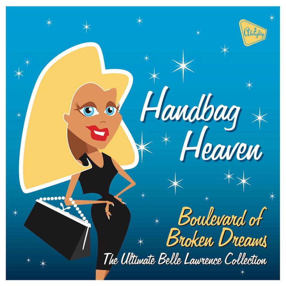 Belle Lawrence - Handbag Heaven: Boulevard Of Broken Dreams