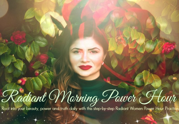 Power Hour Practice - Radiant Morning Power Hour 7 pg pdf. Step-By-Step Practice to root into your beauty, truth and goddess power daily. This is a much loved and seriously life changing practice by all of Tara's clients-(Value $49)-