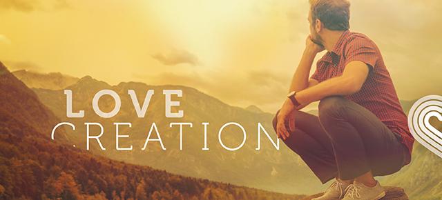 Creation: An Invitation to Love — Imago Dei Church