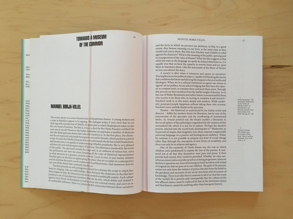 """Manuel Borja-Villel, """"Towards a Museum of the Common,"""" 2017, in The Absent Museum: Blueprint for a Museum of Contemporary Art for the Capital of Europe . Edited by Dirk Snauwaert (Brussels: WIELS, New Haven: Yale University Press, 2017)."""
