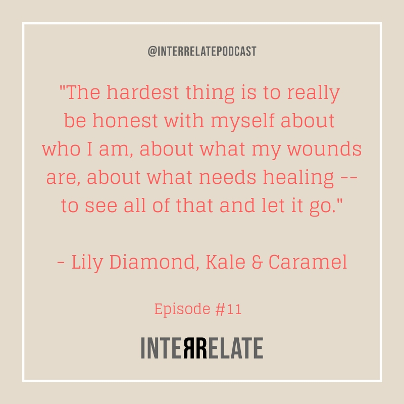 Episode 11 - Interrelate Podcast with Lily Diamond .jpg