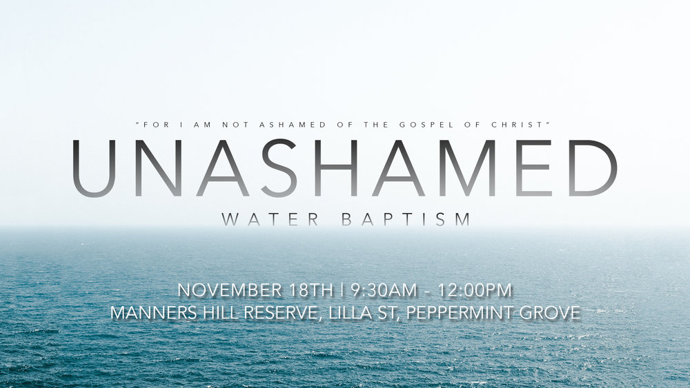 Unashamed water baptism HD.jpg