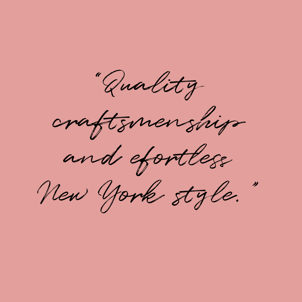 """Coach written quote on blush pink background: """"Quality craftsmanship & effortless New York style."""""""