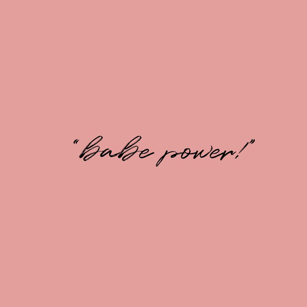 Babe power!