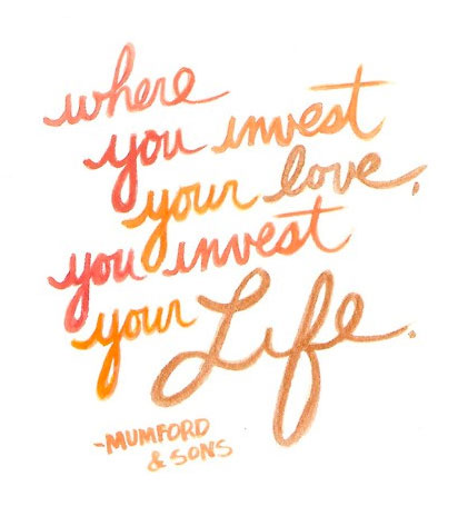 where-you-invest-your-love