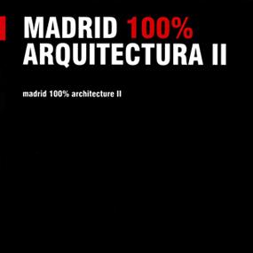 Madrid 100% Arquitectura II