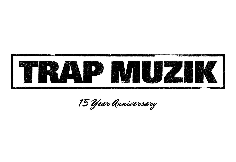 trap muzik by t i 15 year anniversary