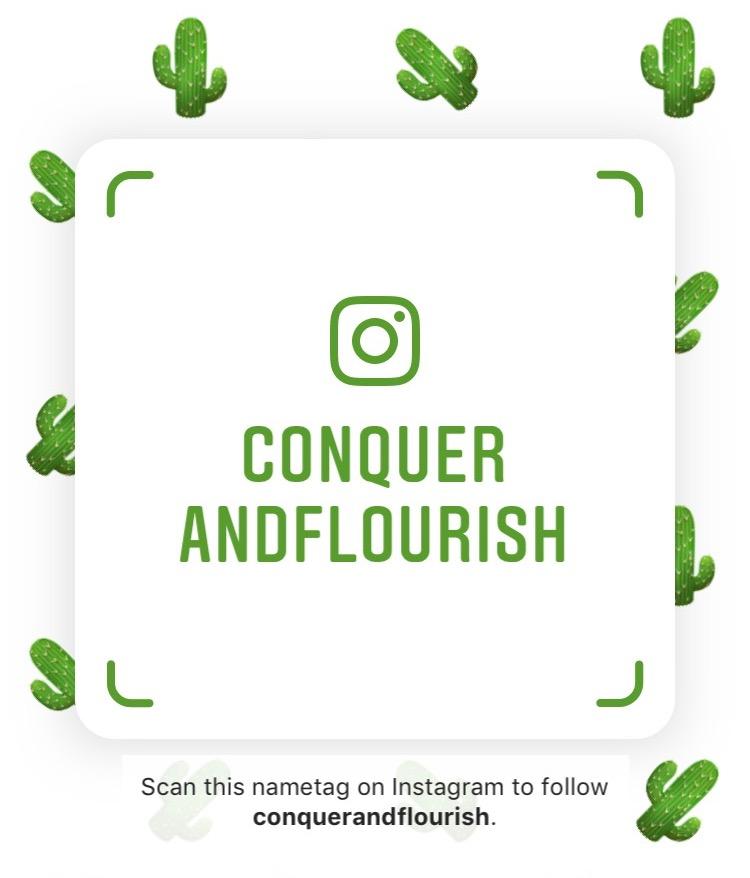 Conquer + Flourish Instagram Name Tag