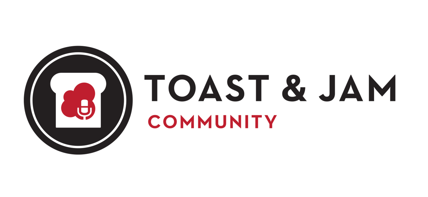 Toast and Jam Community