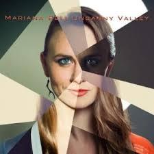 "Mariana Bell - ""Uncanny Valley"""
