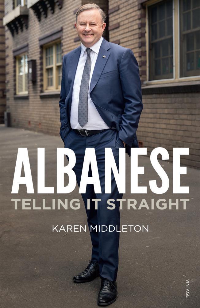 Albanese: Telling It Straight - Karen Middleton Rating: 3 / 5