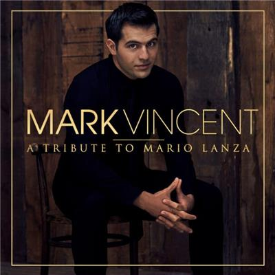 A Tribute to Mario Lanza  - Mark VincentRating: 4 / 5
