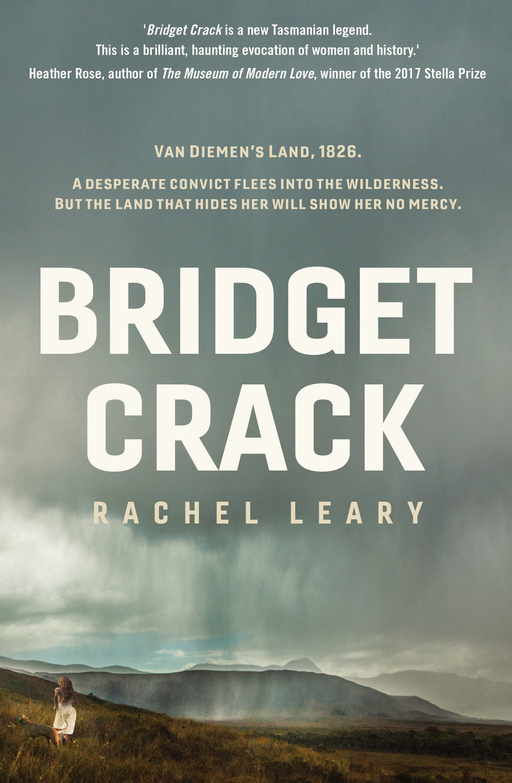 Bridget Crack - Rachel LearyRating: 3.5 / 5