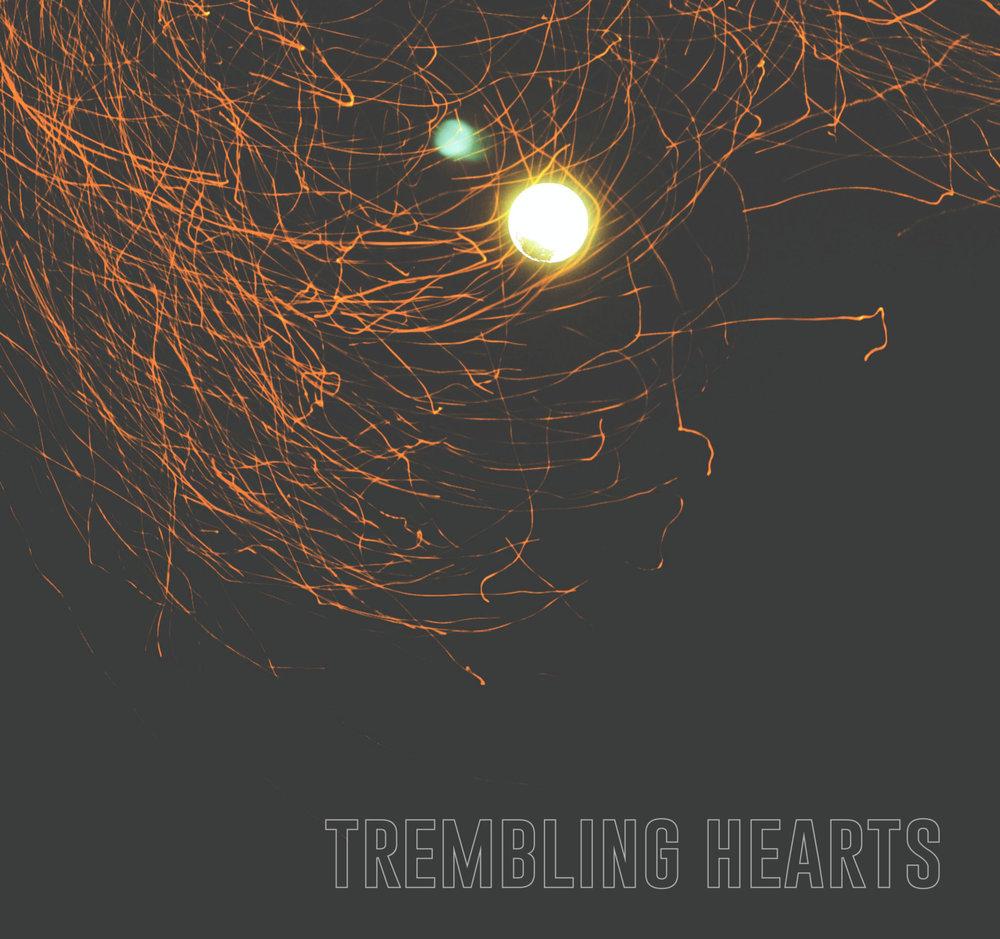 Trembling Hearts - Trembling HeartsRelease Date: 1/30/2014Rating: 8.5 / 10