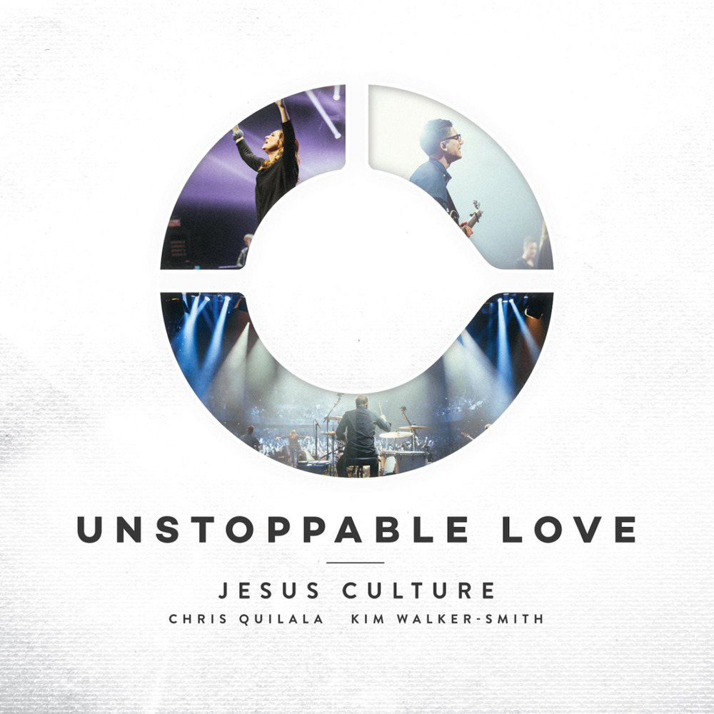 Unstoppable Love (Live) - Jesus CultureRelease Date: 06/03/14Rating: 8.5 / 10