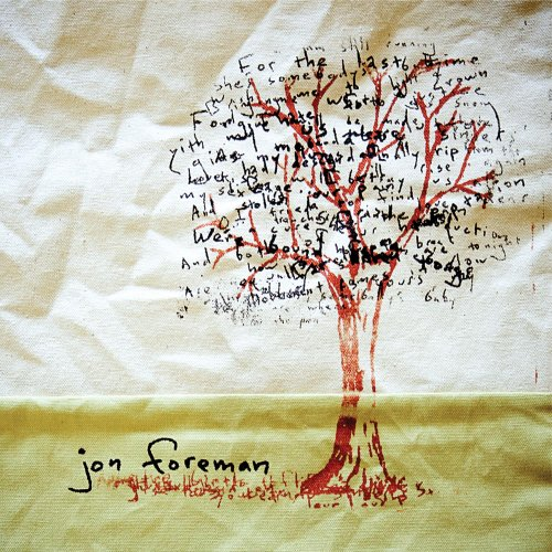 Limbs and Branches - Jon Foreman2008