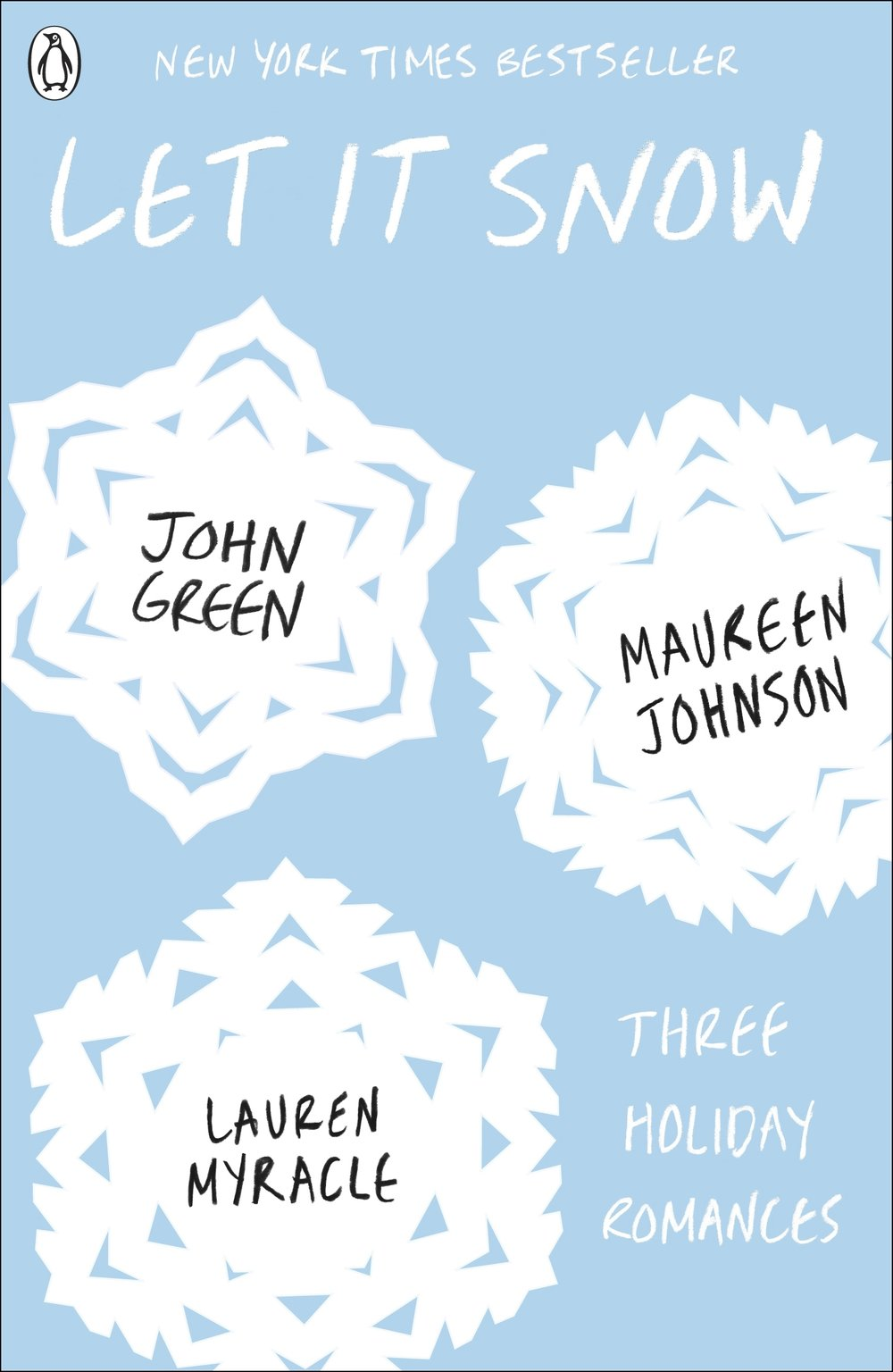 Let It Snow - By John Green, Maureen Johnson and Lauren Myracle