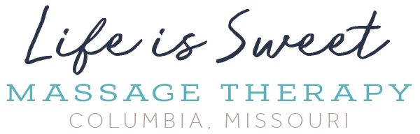 Life is Sweet Massage Therapy | Columbia, MO