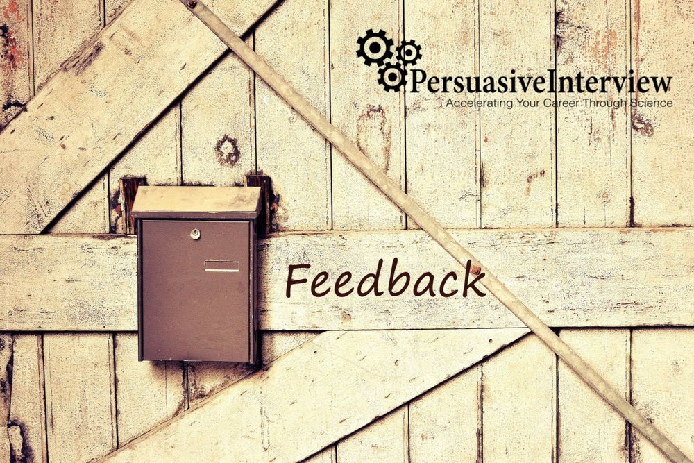 You should always ask for feedback after an interview