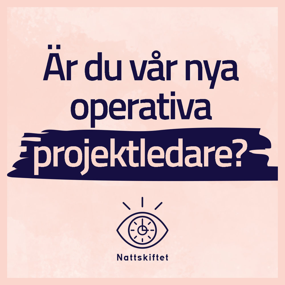 nattskiftet_operativ_projektledare.jpg