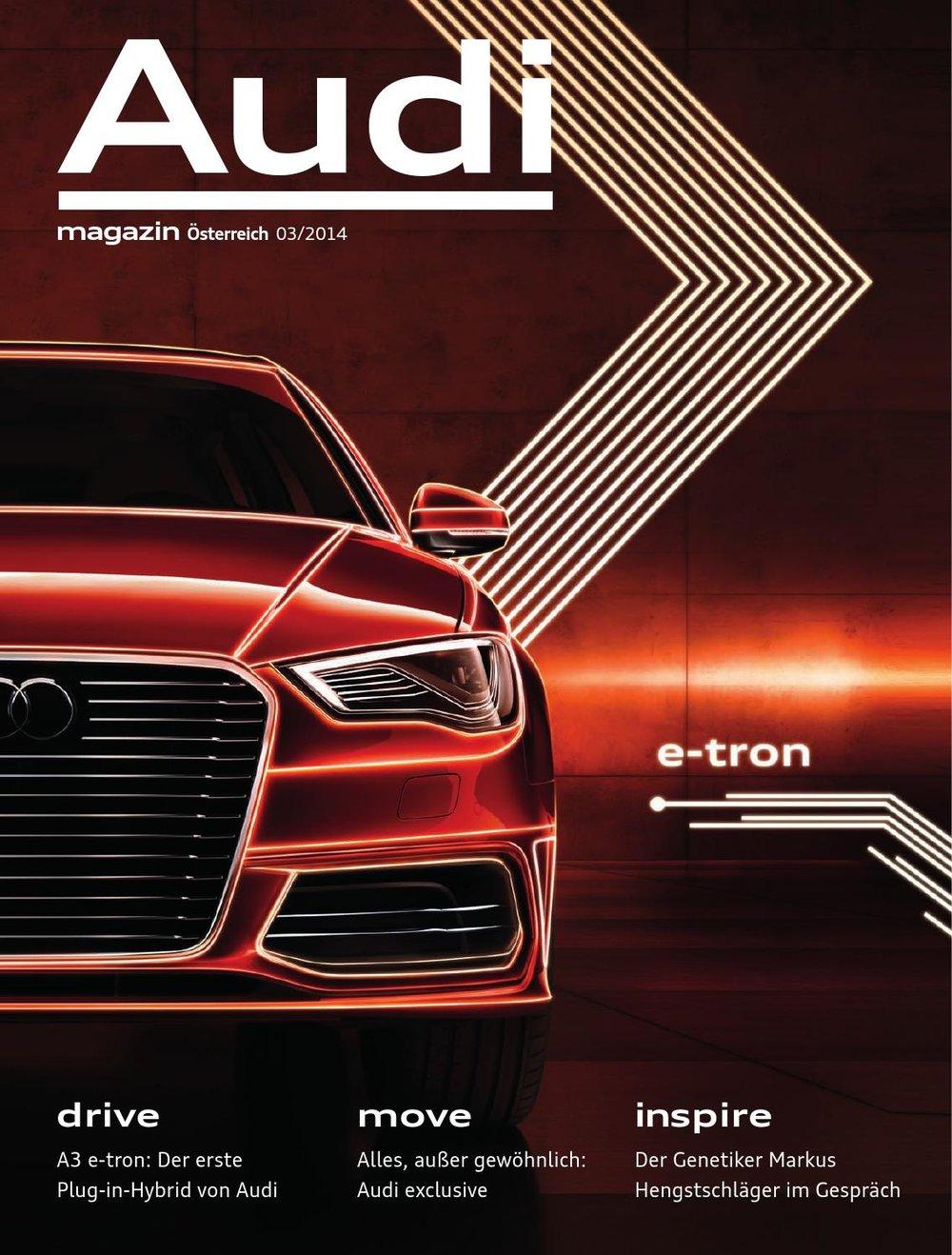 AUDI Magazin - Das Kundenmagazin von Audi für alle Neuwagenkäufer in drei Spachausgaben