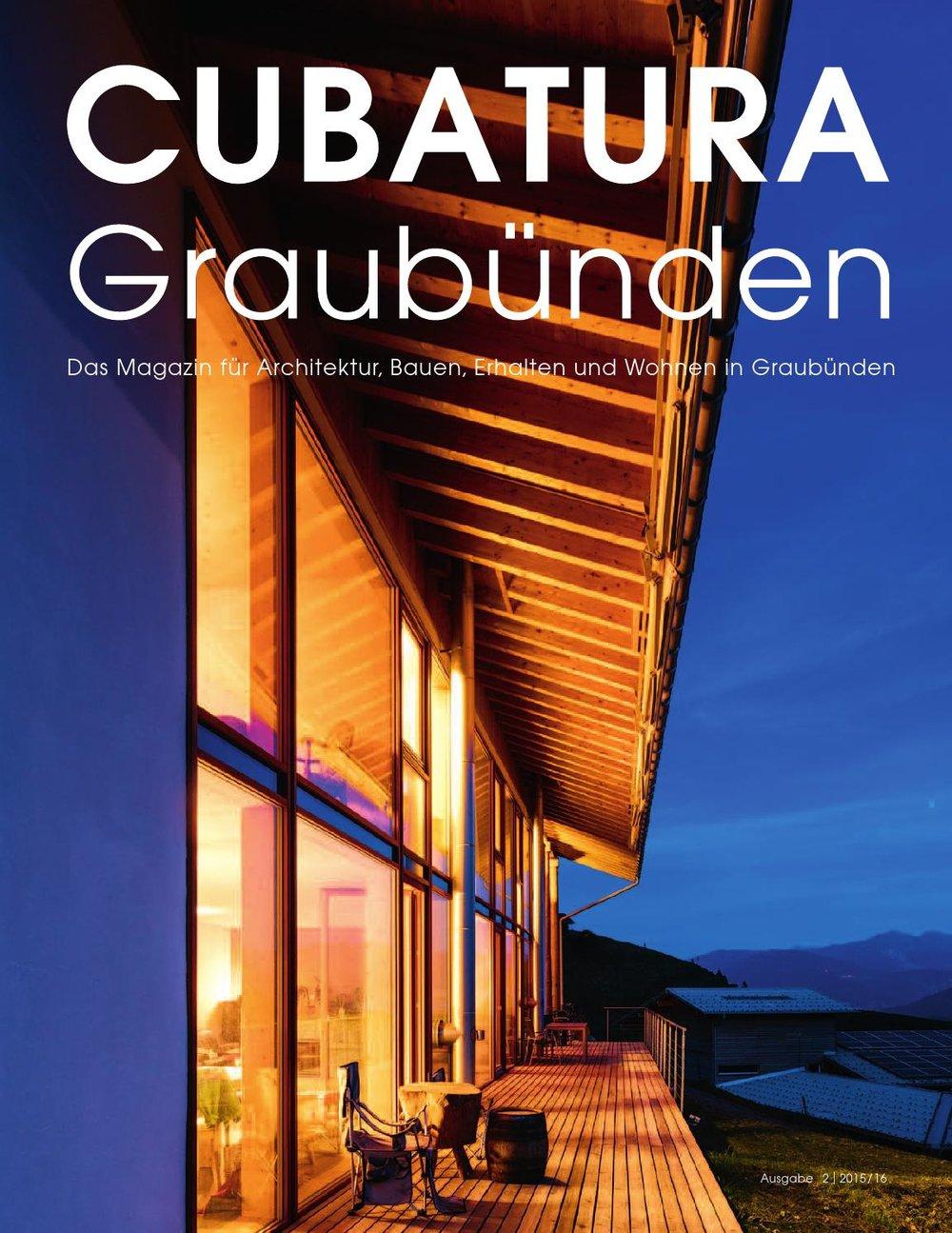Cubatura - Das Magazins für Architektur, Bauen und Wohnen in Graubünden mit 2 Ausgaben pro Jahr