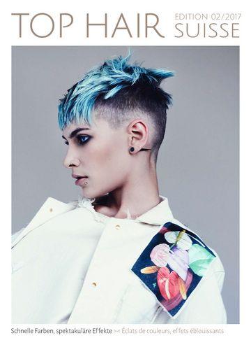 Top Hair International Suisse - Le magazine mensuel professionnel leader de la branche coiffure en Suisse