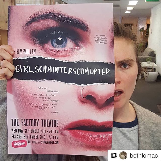 "CHUCK MOORE REVIEWS ABOUT Beth McMullen: Girl Schminterschumpted 👉🏼 ""McMullen was part of one of Sydney Fringe 2017's sharpest shows, Bird Cartel's 'Best Before' (which tore apart the idea of women having an expiry date with the same dark comic and social point-making flair alive here) and is part of the magnif. Confetti Gun improv comedy squad, and her eye for performance, comedy and storytelling in both has a perfect home in her own experiences......A great show that deserved every long audience clapping and parental hug""  Catch @bethlomac's last performance tomorrow evening, 7pm @factory_theatre! Buy tix at @sydneyfringe website x  #Repost @bethlomac with @get_repost ・・・ I wrote a solo show! Well, let's be honest - two days out and I'm still writing it. Because that's how self-sabotage rolls, baby! Come and hear about all the other annoying things my brain does this week - TWO SHOWS ONLY! 😭😉😣😲🙃 Girl, Schminterschmupted Wed 19th 