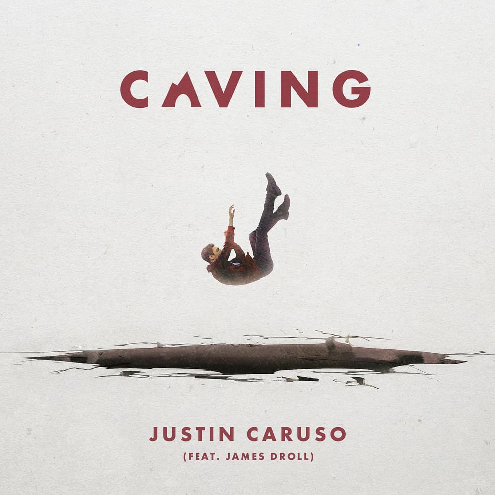 Caving - Justin Caruso feat. James Droll