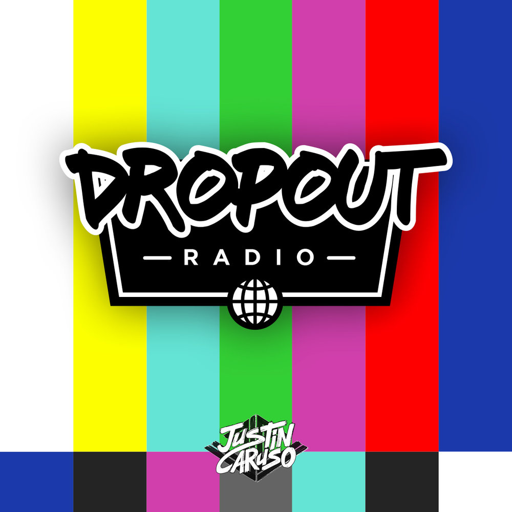 Dropout Radio: Chapter 001