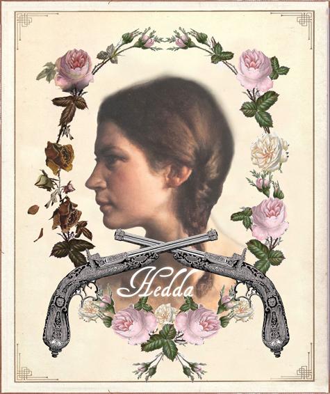 - Hedda, adaptation by Kathy Tozer