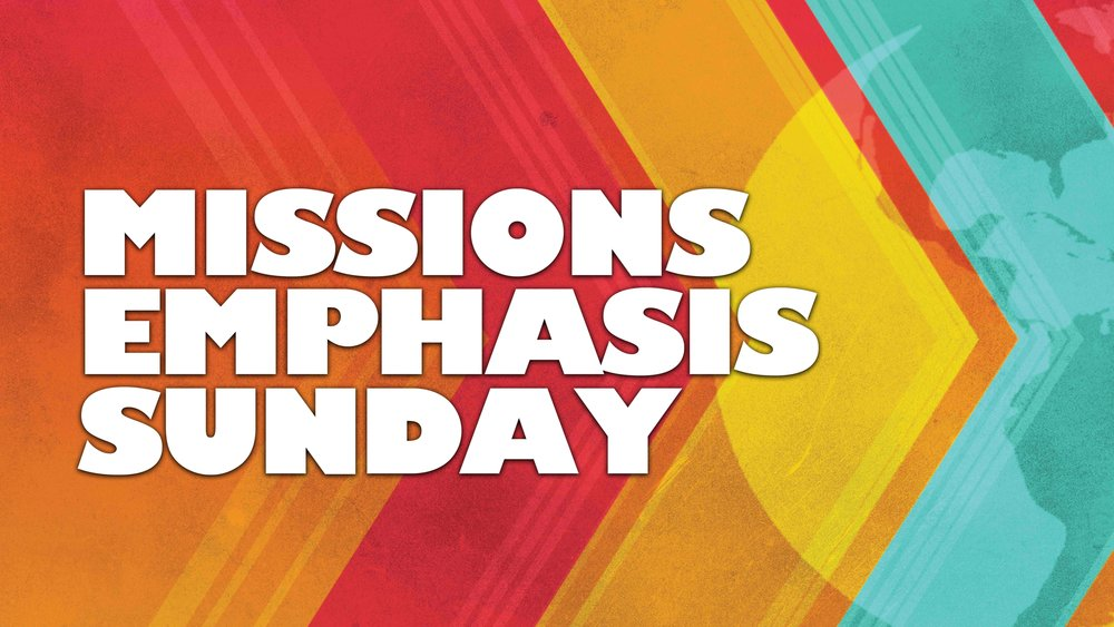 Missions Emphasis Sunday - Sunday Wide (16-9) copy 332232.jpg