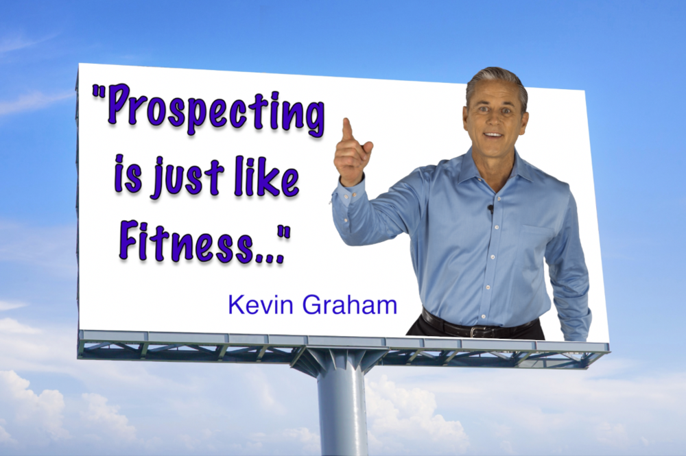 Prospecting is just like Fitness.png