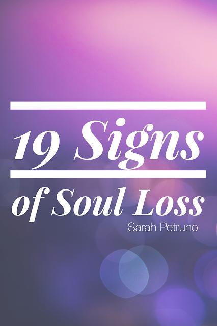 19 Signs of Soul Loss