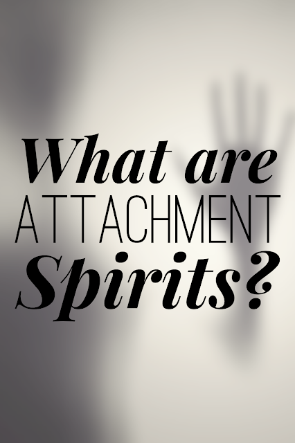 What are Attachment Spirits?