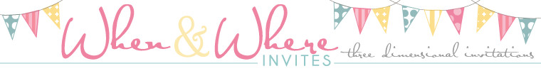 when and where invites