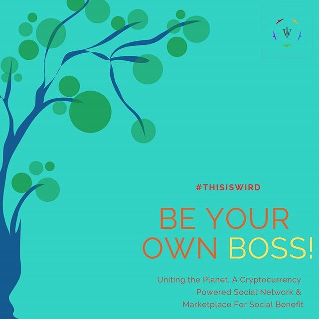 #MondayMotivation . . . . BE YOUR OWN BOSS! . . . . . . . . #thisisWIRD #wird #weirdworld #crypto #blockchain #rebel #opensource #philtech #softwaredevelopment #socialbenefit #socialchange #lifestylebrand #cryptocurrency #poetryisnotdead #socialgood #token #airdrop #bitcoin #eth #ethereum  #entrepreneurship #startup #DLT #decentralization